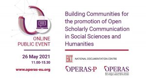 Building communities for the promotion of Open Scholarly Communication in Social Sciences and Humanities